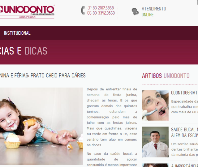 Dra. Chris Vitola no Uniodonto João Pessoa em Festa Junina e Férias; Prato cheio para Cáries