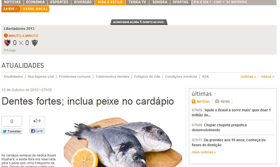 Dentes fortes; inclua peixe no cardápio