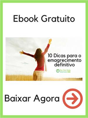 Baixe o Ebook - 10 Dicas para o emagrecimento defivitivo - agora mesmo!